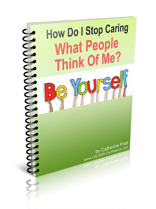 eBook: How Do I Stop Caring What People Think of Me?