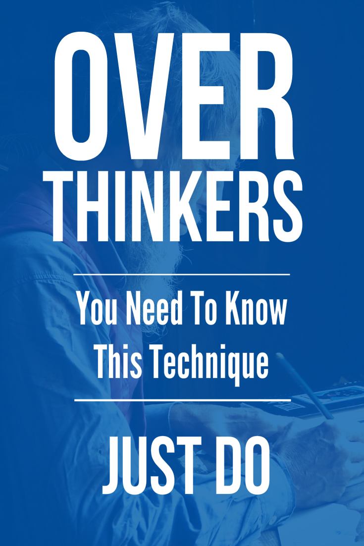 Being an overthinker can cause you to self sabotage yourself. The solution can be as easy as doing this...