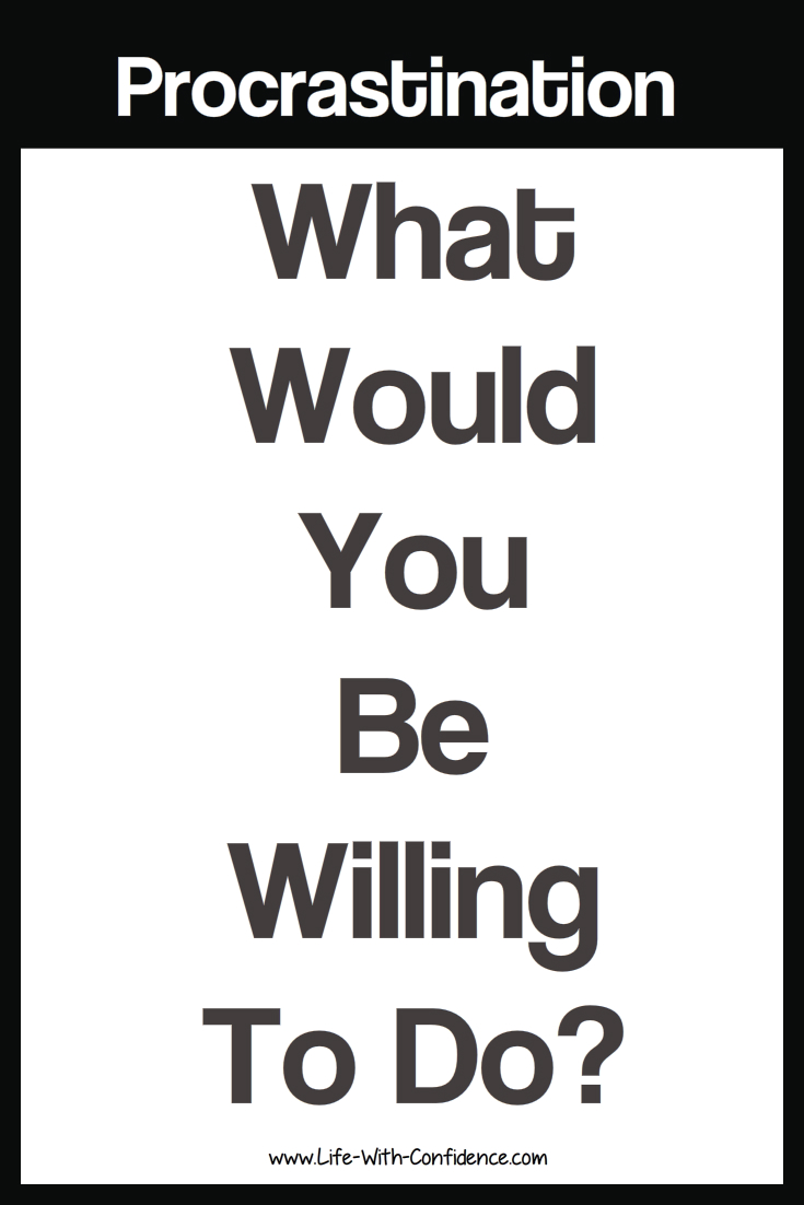 What would you be willing to do?