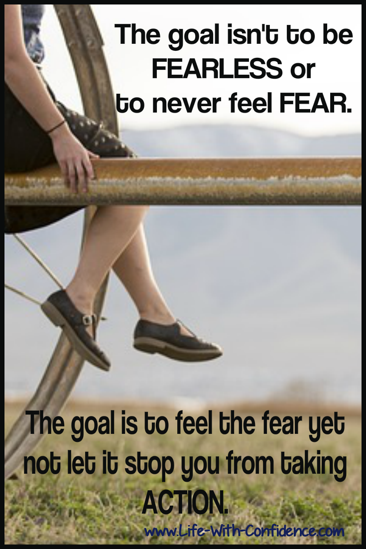 Feeling fear? Take action anyway.