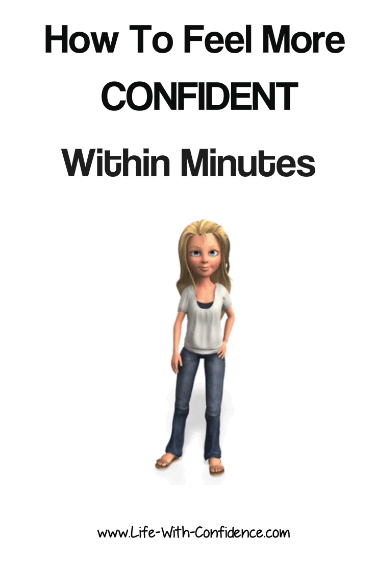 Boost your confidence within minutes