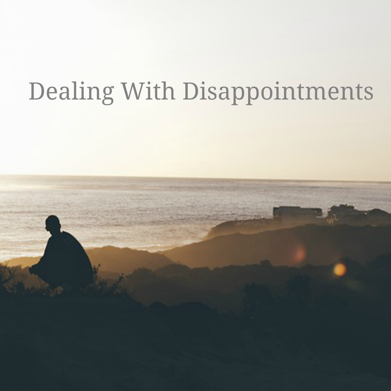 dealing disappointment best strategy
