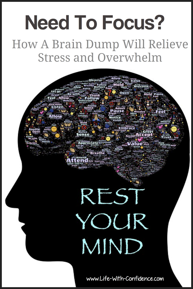 Need to Focus? How a brain dump will relieve stress and overwhelm