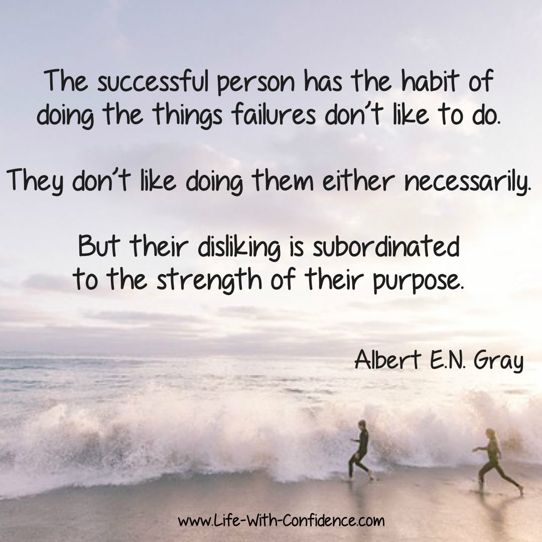 Albert E.N. Gray Quote.