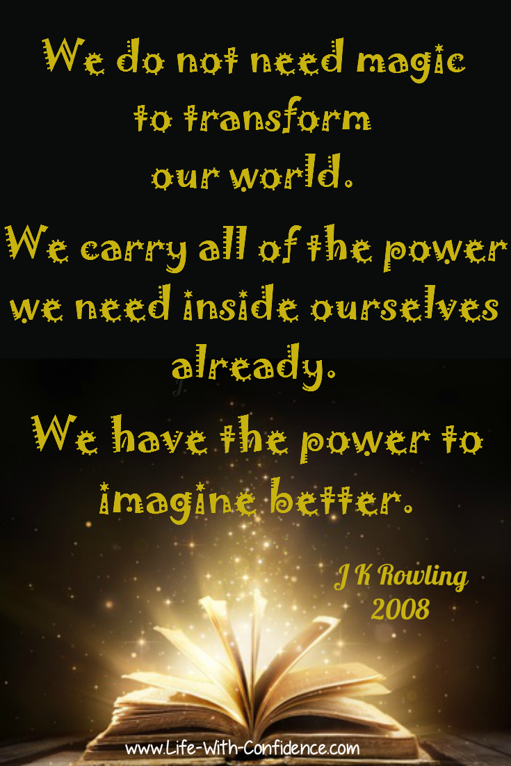 J K Rowling quote.