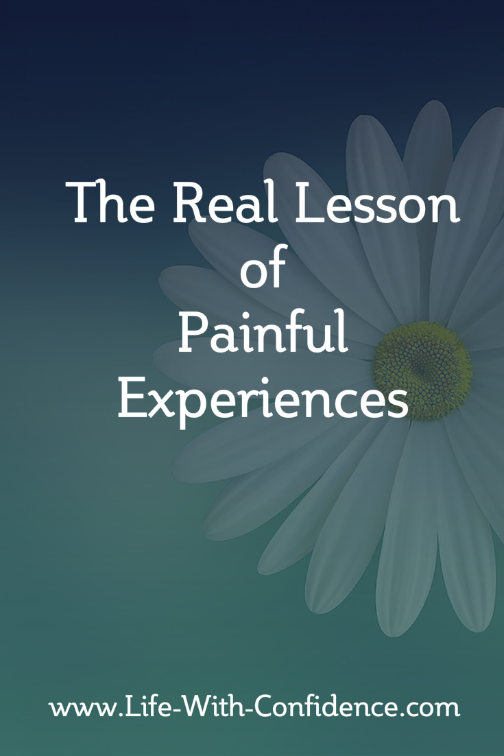 Your first reaction to a painful experience might be to harden your heart so you never get hurt again. But this isn't the real lesson you need to know.