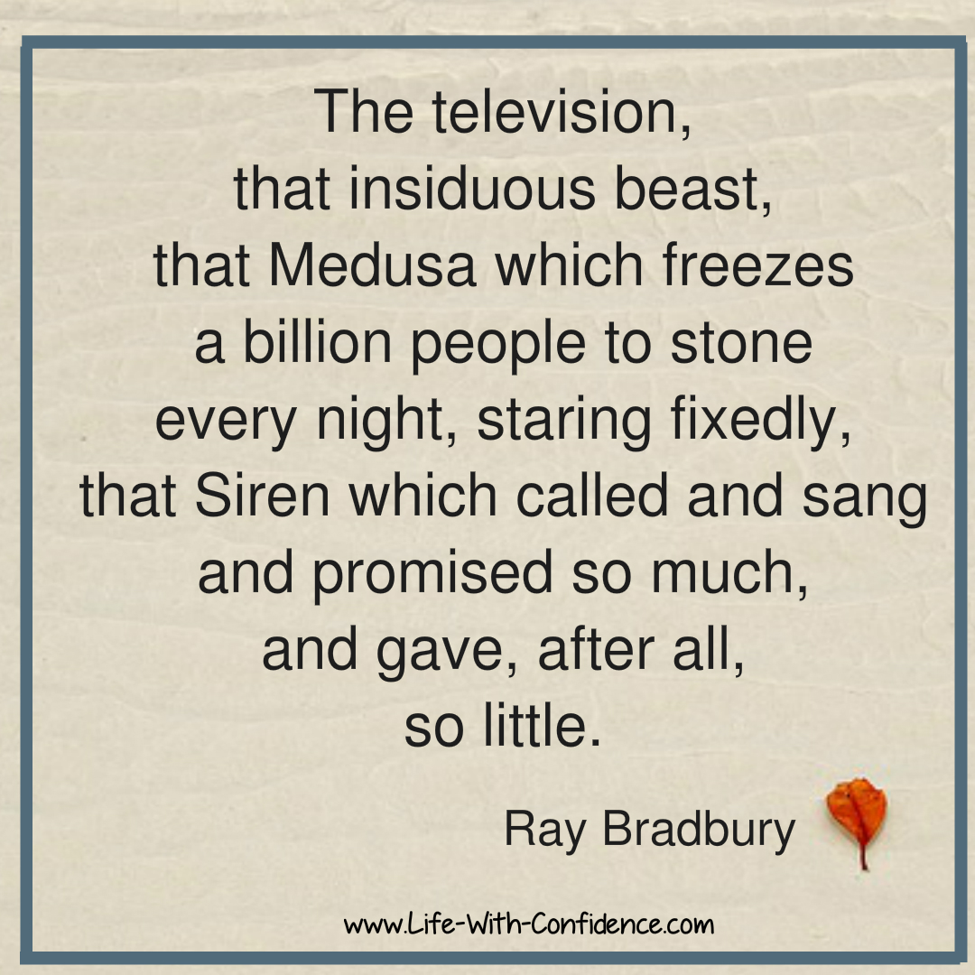 TV Addiction Quote from Ray Bradbury