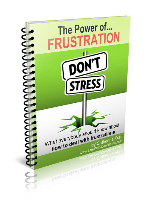 Frustration - learn the best way to deal with it.