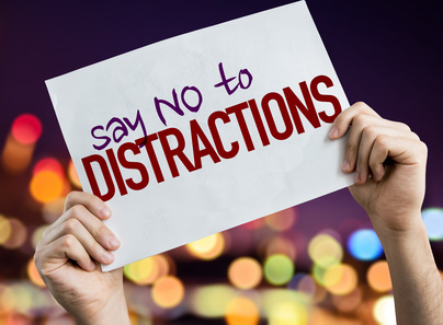 Don't let distractions prevent you from living your dream life.