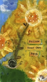 follow your own path
