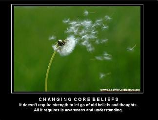 Positive Thought - Changing Core Beliefs