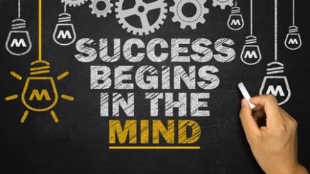 Success begins in the mind
